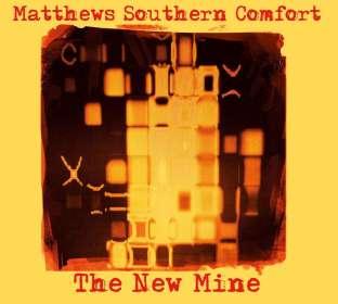 Matthews' Southern Comfort: The New Mine, CD