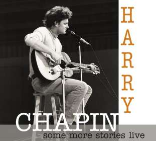 Harry Chapin: Some More Stoires: Live At Radio Bremen 1977, CD
