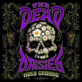 The Dead Daisies: Holy Ground (180g) (Transparent Violet Vinyl), LP
