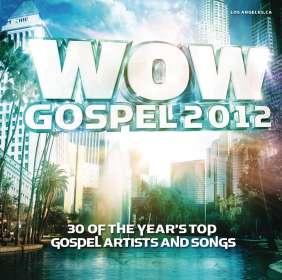 Various Artists: Wow Gospel 2012, CD