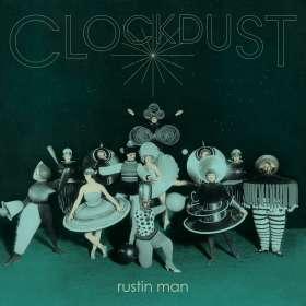 Rustin Man (Paul Webb): Clockdust (Jewel Case), CD
