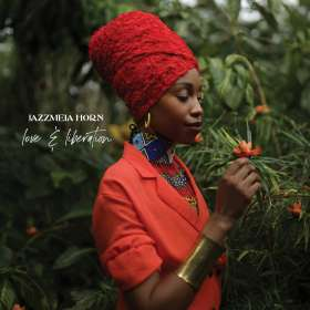 Jazzmeia Horn: Love And Liberation, CD
