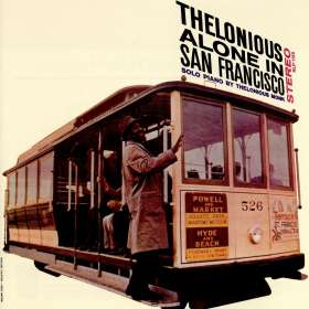 Thelonious Monk (1917-1982): Thelonious Alone In San Francisco (Remasters), CD