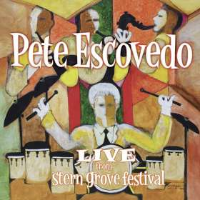 Pete Escovedo (geb. 1935): Live From Stern Grove Festival San Francisco 2012, CD