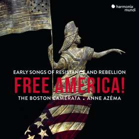 Boston Camerata - Free America!, CD