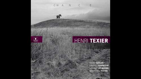 Henri Texier (geb. 1945): Chance, CD