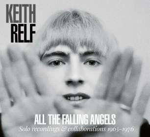 Keith Relf: All The Falling Angels: Solo Recordings & Collaborations 1965 - 1976, CD
