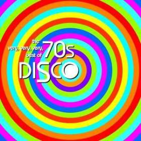 The Very Very Very Best Of 70's Disco, CD
