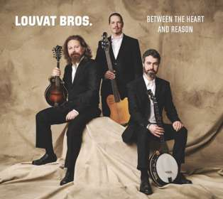 Louvat Bros.: Between The Heart And Reason, CD