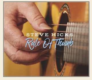 Steve Hicks: Rule Of Thumb, CD