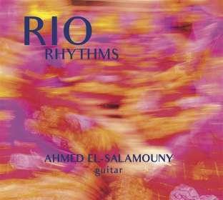 Ahmed El-Salamouny: Rio Rhythms, CD