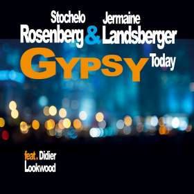 Stochelo Rosenberg & Jermaine Landsberger: Gypsy Today, CD