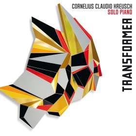 Cornelius Claudio Kreusch (geb. 1968): Transformer, CD