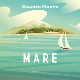 Quadro Nuevo: Mare, CD