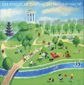 Der Englische Garten: Bei Tag und Nacht, CD