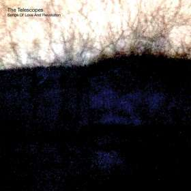 The Telescopes: Songs Of Love And Revolution, CD