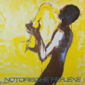 Notorische Reflexe: Notorische Reflexe, CD