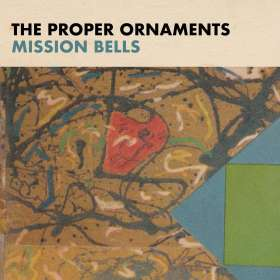 The Proper Ornaments: Mission Bells, CD