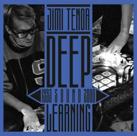 Jimi Tenor: Deep Sound Learning (1993 - 2000), CD