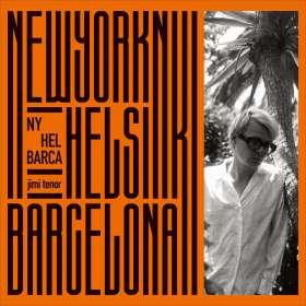 Jimi Tenor: NY, Hel, Barca, CD