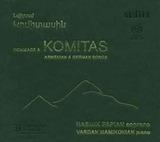 Komitas (1869-1935): Armenische und Deutsche Lieder, SACD