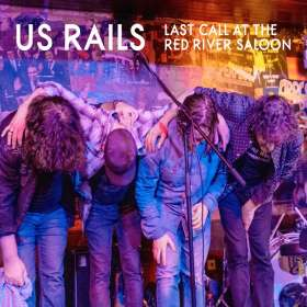 US Rails: Last Call At The River Saloon: Live 2020, CD