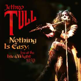 Jethro Tull: Nothing Is Easy Live At The Isle Of Wight 1970, CD