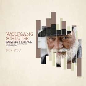 Wolfgang Schlüter (1933-2018): For You, CD