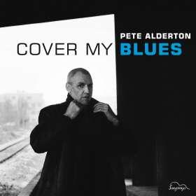 Pete Alderton: Cover My Blues, CD