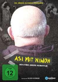 Oliver Schwabe: Asi mit Niwoh - Die Jürgen Zeltinger Geschichte, DVD