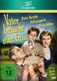 Harald Braun: Vater braucht eine Frau, DVD