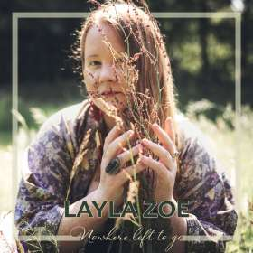 Layla Zoe: Nowhere Left To Go, CD