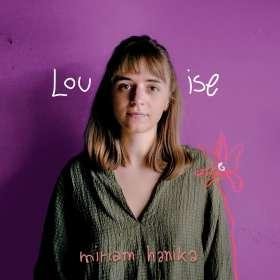 Miriam Hanika: Louise, CD