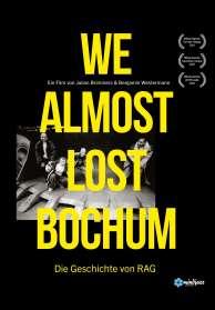 Julian Brimmers: We almost lost Bochum - Die Geschichte von RAG (Blu-ray), BR