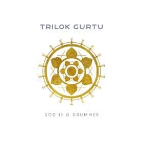 Trilok Gurtu (geb. 1951): God Is A Drummer, CD