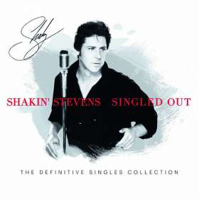 Shakin' Stevens: Singled Out - The Definitive Singles Collection, CD