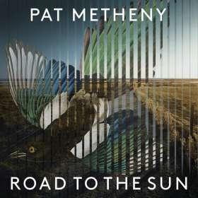 Pat Metheny (geb. 1954): Road to the Sun (180g), LP