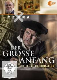 Andreas Sawall: Terra X: Der große Anfang - 500 Jahre Reformation, DVD