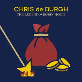 Chris De Burgh: The Legend Of Robin Hood, CD