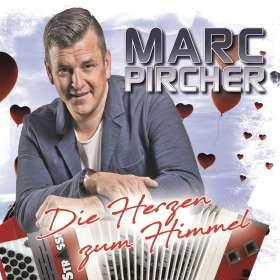 Marc Pircher: Die Herzen zum Himmel, CD