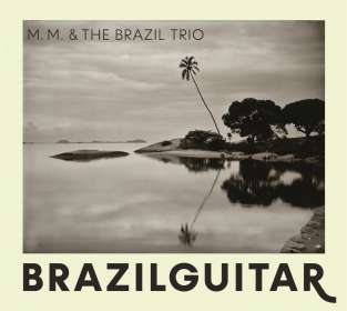 Martin Müller & BGT: Brazilguitar, CD