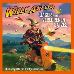 Willy Astor: Jäger Des Verlorenen Satzes - Die Lachplatte, CD
