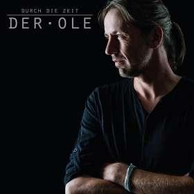 Der Ole: Durch die Zeit, CD