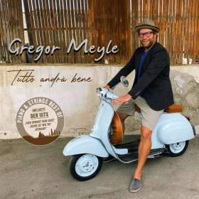 Gregor Meyle: Tutto andrà bene (Piano & Strings-Best Of), CD