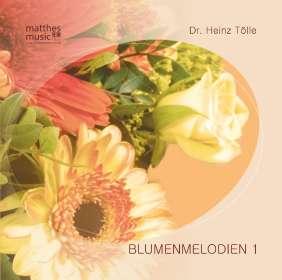 Dr. Heinz Tölle: Blumenmelodien,Vol.1 inkl.Booklet mit Gedichten, CD