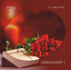 Dr. Heinz Tölle: Liebeslieder 1, CD