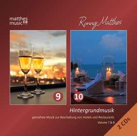 Ronny Matthes: Ronny Matthes – Hintergrundmusik Vol. 9 & 10: Gemafreie Musik zur Beschallung von Hotels & Restaurants (Inkl. Klaviermusik, Klassik & Filmmusik: Gemafrei), CD