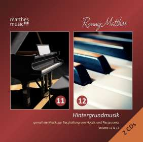Ronny Matthes: Ronny Matthes – Hintergrundmusik Vol. 11 & 12: Gemafreie Musik zur Beschallung von Hotels & Restaurants (romantische Entspannungsmusik, klassische Klaviermusik, Filmmusik & Chillout) [Royalty Free Background Music], CD