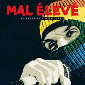 Mal Elévé: Résistance Mondiale, CD