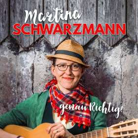 Martina Schwarzmann: genau Richtig !, CD